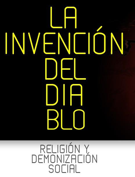 Nuevo curso: La invención del diablo: religión y demonización social por el Dr. Luigi Schiavo